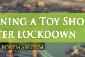 Reopening a Toy Shop after lockdown