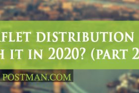 Is leaflet distribution worth it in 2020? Part 2