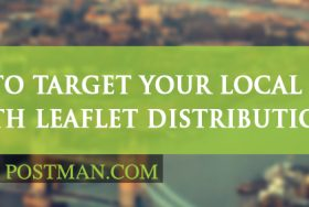 How to target your local area with leaflet distribution