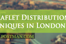 The best leaflet distribution techniques in London