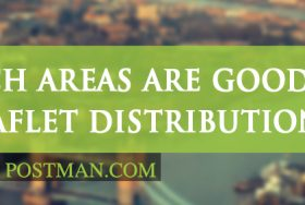 Which areas are good for leaflet distribution