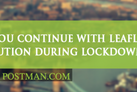 Should you continue with leaflet distribution during lockdown?