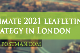 The ultimate 2021 leafleting strategy in London part 1